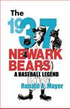 The 1937 Newark Bears 9780813521534