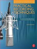 Practical Recording Techniques 6th Edition
