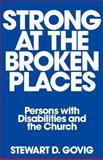 Strong at Broken Places 9780804211536
