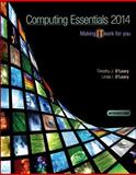 Computing Essentials 2014 Introductory Edition 24th Edition