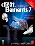 How to Cheat in Photoshop Elements 7 9780240521541