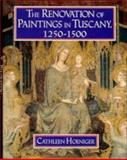 The Renovation of Paintings in Tuscany, 1250-1500 9780521461542