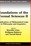 Foundations of the Formal Sciences II 9781402011542