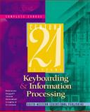 Century 21 Keyboarding and Information Processing, Complete Course 9780538691550