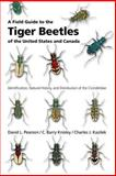 A Field Guide to the Tiger Beetles of the United States and Canada 9780195181555