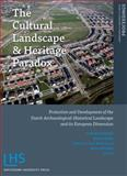 The Cultural Landscape and Heritage Paradox 9789089641557