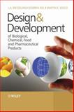 Design and Development of Biological, Chemical, Food and Pharmaceutical Products 9780470061558