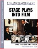 The Encyclopedia of Stage Plays into Film 9780816041558