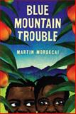Blue Mountain Trouble 1st Edition