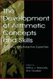 The Development of Arithmetic Concepts and Skills 9780805831566