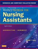 Workbook and Competency Evaluation Review for Mosby's Textbook for Nursing Assistants 8th Edition