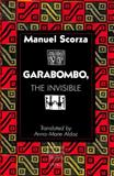 Garabombo, the Invisible 9780820421575