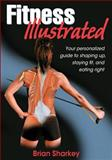 Fitness Illustrated 1st Edition