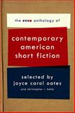 The Ecco Anthology of Contemporary American Short Fiction 1st Edition