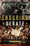 The Enduring Debate 9780393921588