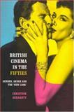 British Cinema in the Fifties 9780415171588
