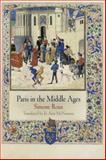 Paris in the Middle Ages 9780812241594
