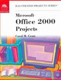 Microsoft Office 2000 - Illustrated Projects 9780760061596