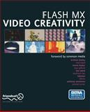 Flash MX Video Creativity 9781590591598