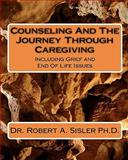 Counseling and the Journey Through Caregiving 9780984481606
