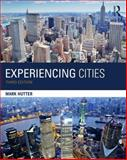 Experiencing Cities 3rd Edition