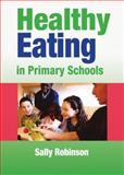 Healthy Eating in Primary Schools 9781412911610