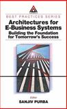 Architectures for e-Business Systems 9780849311611