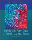 Experiencing Race, Class, and Gender in the United States 6th Edition