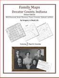 Family Maps of Decatur County, Indiana, Deluxe Edition 9781420311617