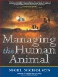 Managing the Human Animal 9781587991622
