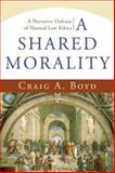 A Shared Morality 9781587431623