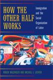 How the Other Half Works 9780520231627