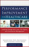 Performance Improvement for Healthcare