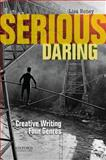 Serious Daring 1st Edition