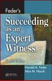 Feder's Succeeding as an Expert Witness 4th Edition