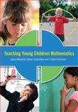 Teaching Young Children Mathematics 1st Edition