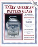 Much More Early American Pattern Glass 9781574321630