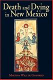 Death and Dying in New Mexico 9780826341631
