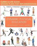 Dynamic Physical Education Curriculum Guide 9780321561640