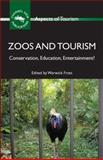 Zoos and Tourism 9781845411640