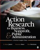 Action Research for Business, Nonprofit, and Public Administration