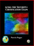 Acing the Security+ Certification Exam 9780131121645