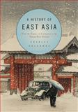 A History of East Asia 9780521731645