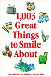 1,003 Great Things to Smile About 9780740741647