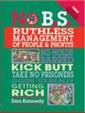 No B. S. Ruthless Management of People and Profits 9781599181653