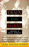 Train Go Sorry
