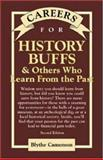 Careers for History Buffs and Others Who Learn from the Past 9780658021657