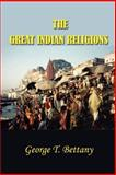 The Great Indian Religions 9781931541657