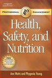 Health, Safety, and Nutrition 3rd Edition
