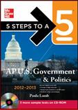AP U. S. Government and Politics 2012-2013 9780071751674
